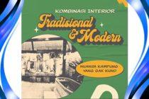 Kombinasi Interior Tradisional dan Modern