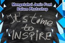 Cara Mengetahui Jenis Font dalam Photoshop