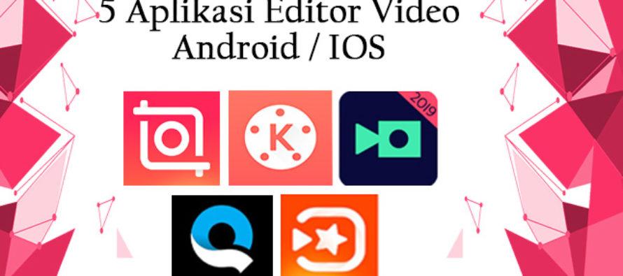 5 Aplikasi Edit Video Terpopuler