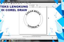 Cara Mudah Membuat Teks Melengkung di Corel Draw