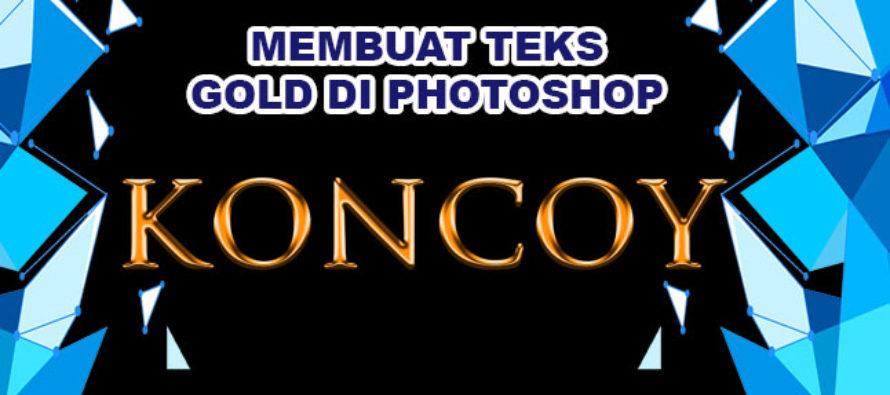 Cara Cepat & Mudah Membuat Teks Gold di Photoshop