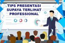 Tips Teknik Presentasi Yang Baik dan Profesional