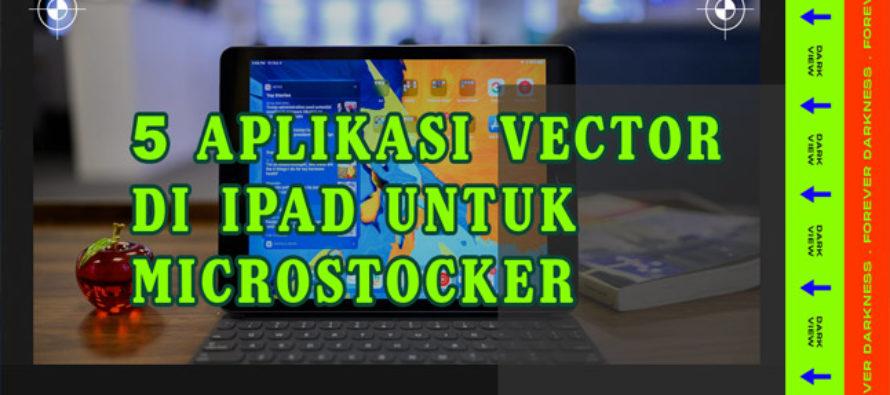 5 Aplikasi Vector di Ipad untuk Microstocker