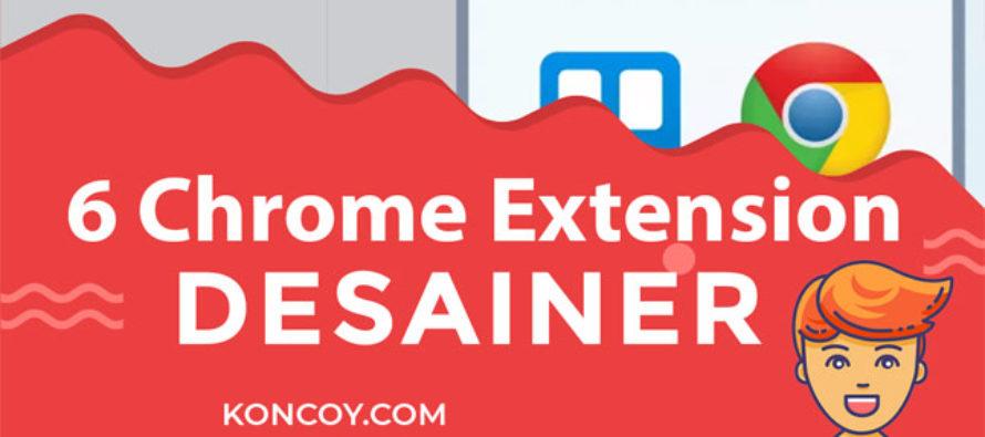 6 Chrome Extension Yang Wajib Digunakan Oleh Para Desainer
