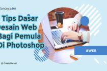 6 Tips Dasar Desain Web bagi Pemula di Photoshop