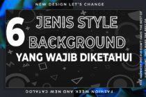 7 Jenis Style Background Spanduk Yang Wajib Diketahui Oleh Para Desainer