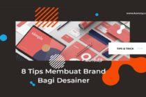 8 Tips Membuat Nama Brand Bagi Desainer