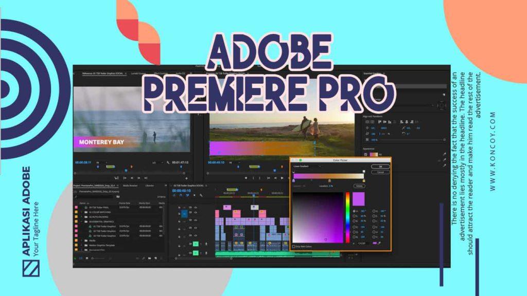 adobe premier pro merupakan salah satu aplikasi adobe