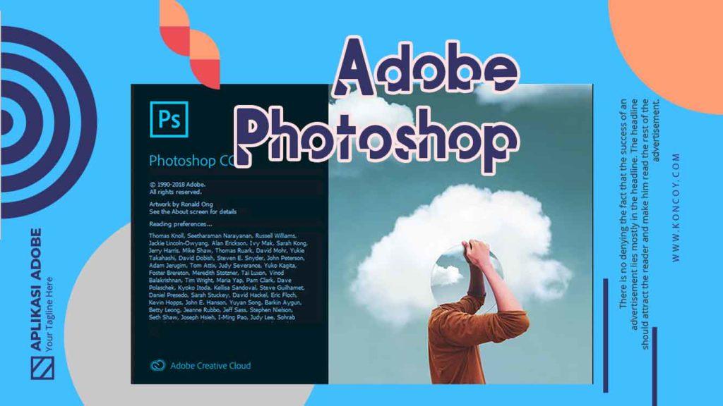adobe photoshop merupakan salah satu aplikasi dari adobe