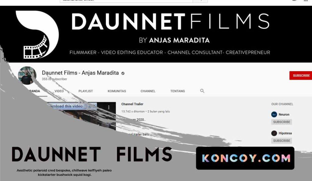 daunnet films merupakan salah satu chanel youtube untuk belajar edit video