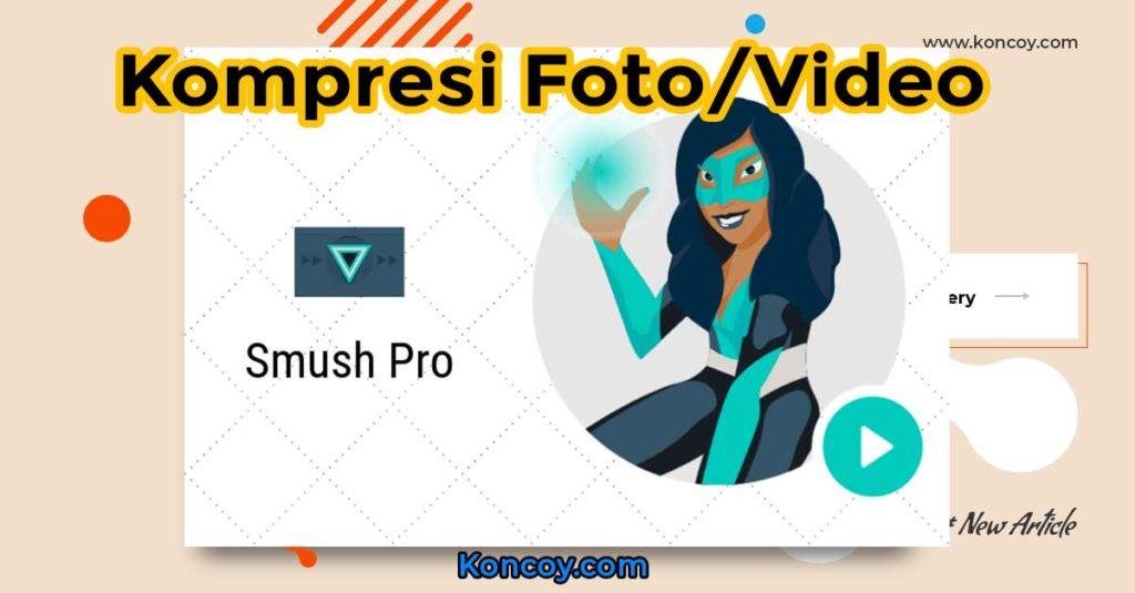 kompresi foto atau video untuk mempercepat web