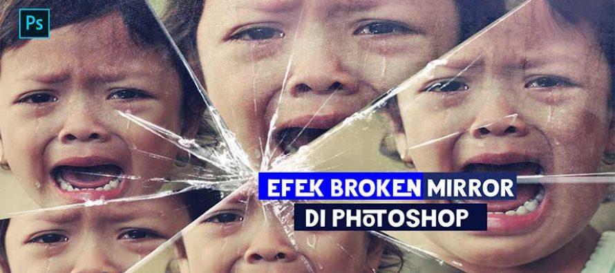 Cara Cepat & Mudah Buat Efek Broken Mirror di Photoshop