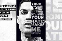 Cara Membuat Poster Tulisan Wajah Ronaldo Di Photoshop