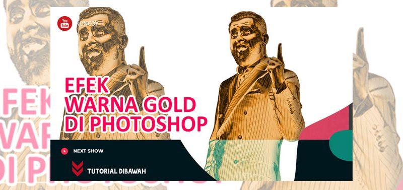 Video Tutorial Efek Warna Gold di Photoshop