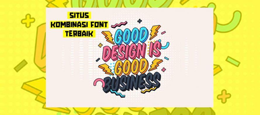 Situs Terbaik Download Font Kombinasi Untuk Desain Grafis