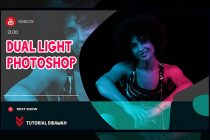 Cara Edit Gambar Dual Light di Adobe Photoshop