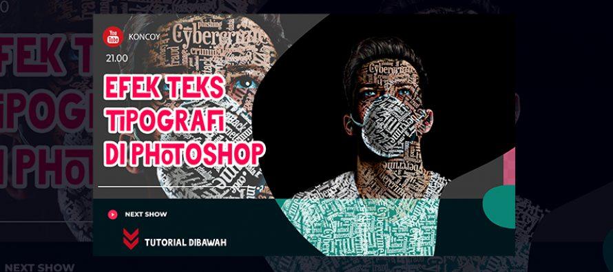 Belajar Photoshop Cara Membuat Teks Tipografi Pada Wajah