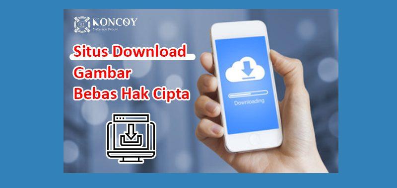 7 Cara Situs Download Gambar Bebas Hak Cipta