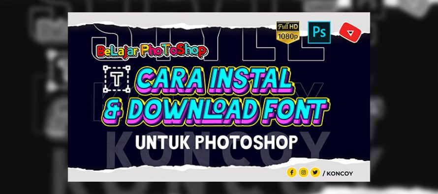 Cara instal font dan download font Photoshop CC 2020