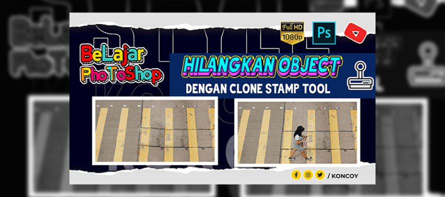Cara Menghilangkan Objek di Photoshop – Clone Stamp Tool