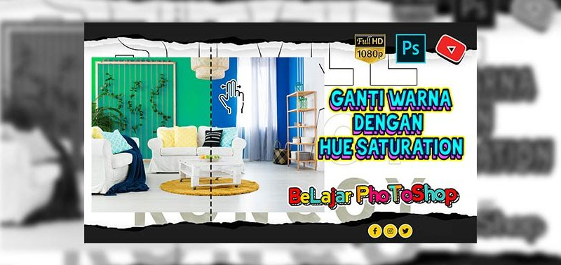 Fungsi Hue/Saturation Pada Photoshop ( Ganti Warna )