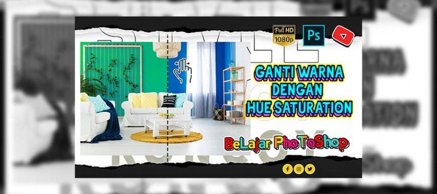 Fungsi Hue/Saturation Pada Photoshop ( Ganti Warna )