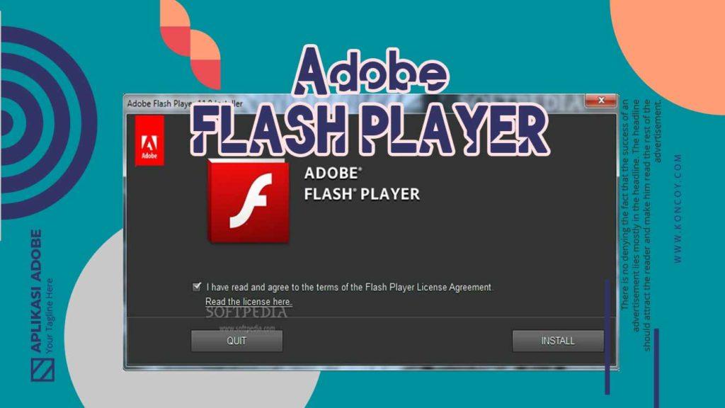 adobe flash player meruupakan salah satu aplikasi dari adobe