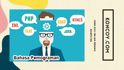 mempelajari bahasa pemograman merupakan cara agar mahir dalam komputer